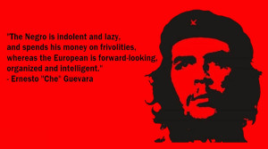 che-racist-quote
